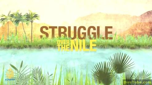 Struggle Over the Nile - Masters no more - Episode 01