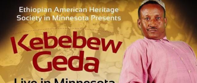 Kebebew Geda live show in Minnesota coming soon