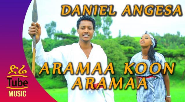 Ethiopia: Daniel Angesa - Aramaa Koon Aramaa - New Oromo Music Video 2016