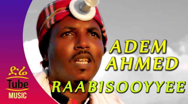 Ethiopia: Adem Ahmed - Raabisooyyee - NEW! Oromo Music Video 2016