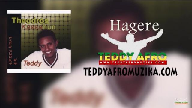 Teddy Afro - Hagere - Ethiopian Music