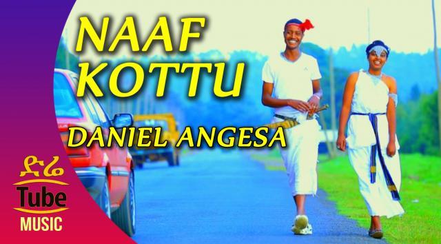 Ethiopia: Daniel Angesa - Naaf Kottu - New Oromo Music Video 2016