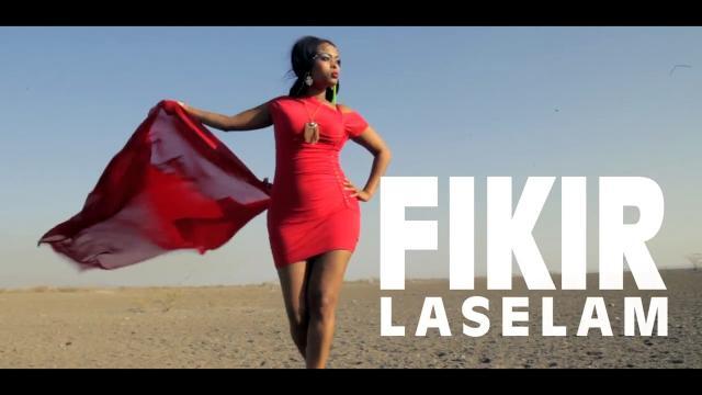 Ethiopian - Fikir Yitagesu - Laselam - New Ethiopian Music 2017
