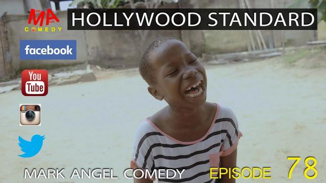 HOLLYWOOD STANDARD (Mark Angel Comedy)