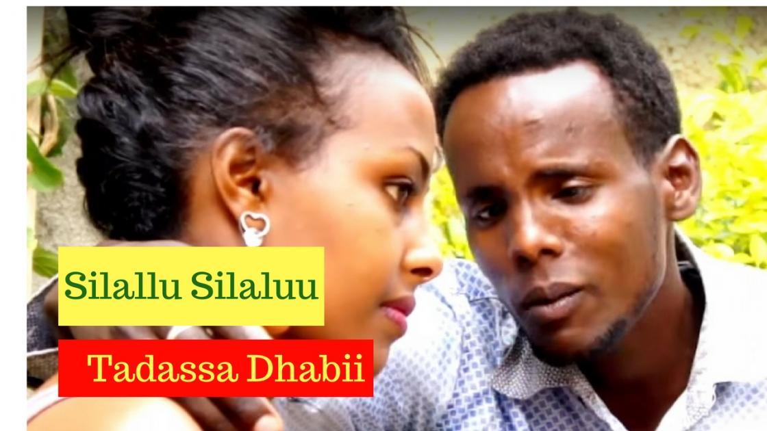 Tadassa Dhabii - Silallu Silaluu [NEW! Ethiopian Music Video 2017] Official Video