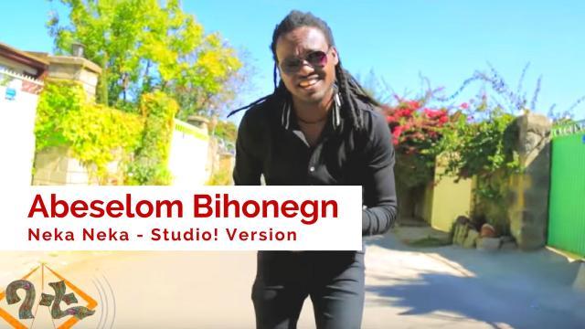 Ethiopia - Abeselom Bihonegn - Neka Neka | ነካ ነካ - Ethiopian Music 2017 - Bati Show